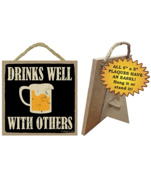 Drinks well with others  Primitive 5x5