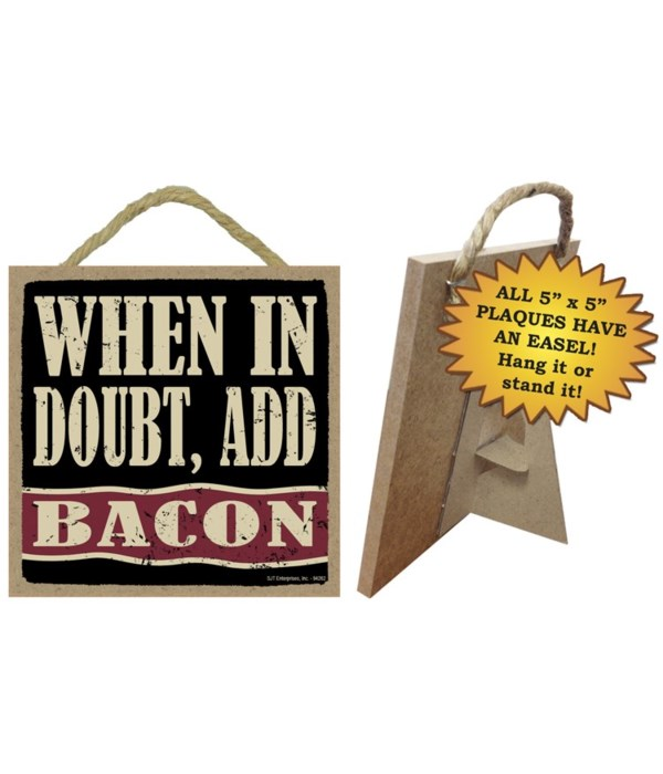 When in doubt, add bacon (with bacon str  5x5