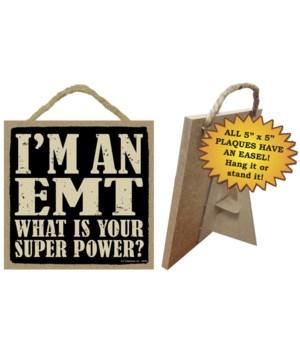 EMT 5x5 Plaque