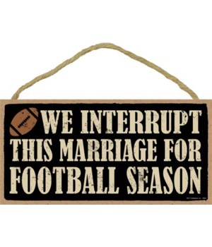 We interrupt this marriage for (football
