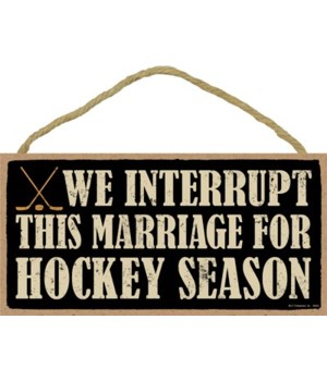 We interrupt this marriage for (hockey)
