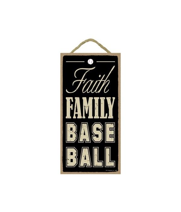 Faith Family Baseball 5x10
