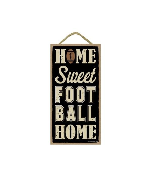 Home sweet (football) home 5x10