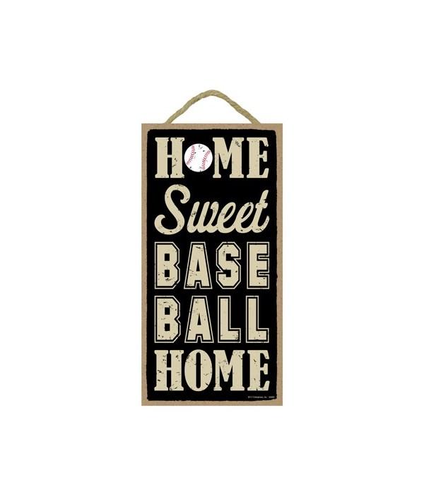Home sweet (baseball) home 5x10