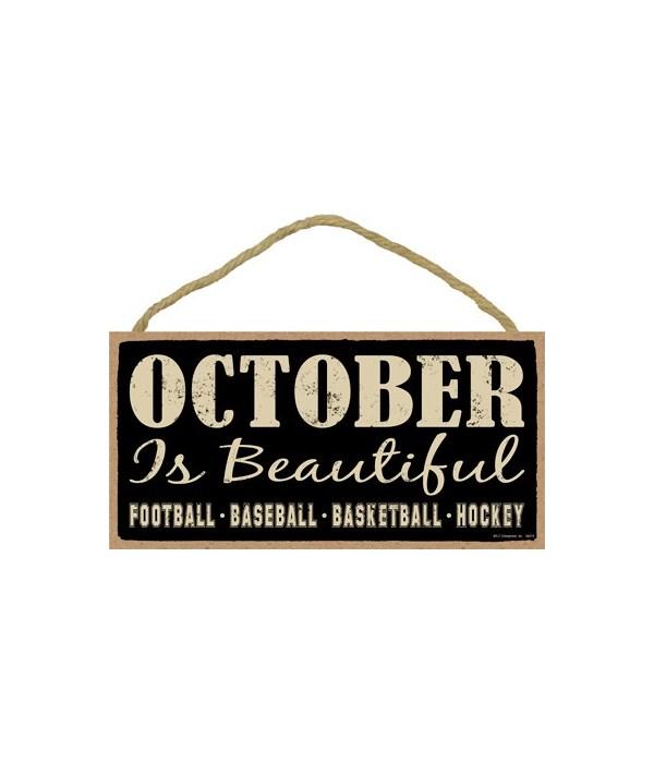 October is beautiful (football, baseball