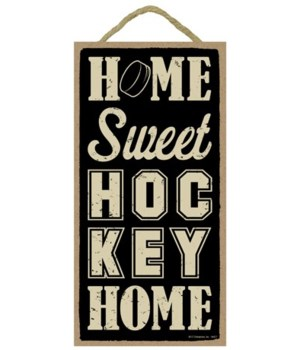 Home sweet (hockey) home 5x10