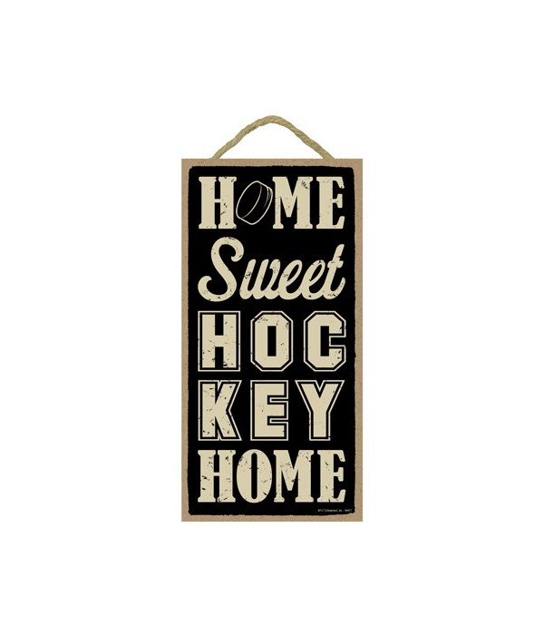 Home sweet (hockey) home 5x10