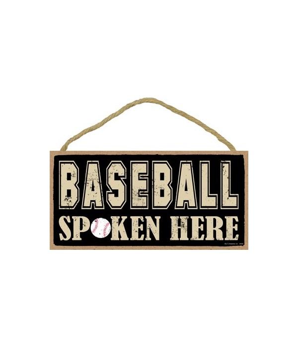 Baseball spoken here 5x10