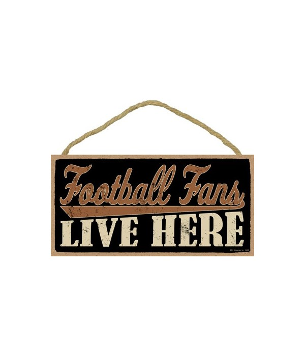 Football fans live here 5x10