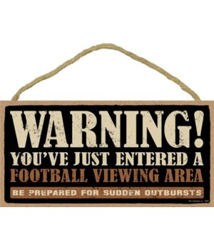 Warning! You've just entered a (football