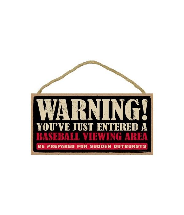 Warning! You've just entered a (baseball