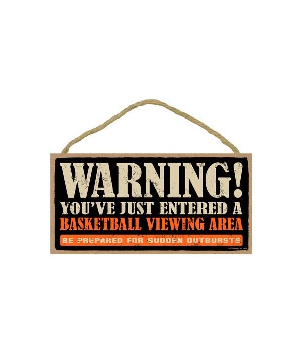 Warning! You've just entered a (basketba