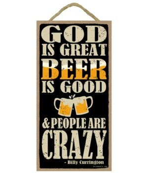 God is Great, Beer is Good, and People a