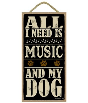 All I Need is Music and My Dog - Paw Pri
