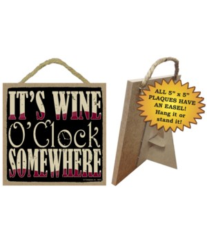 It's Wine O'clock 5x5 plaque