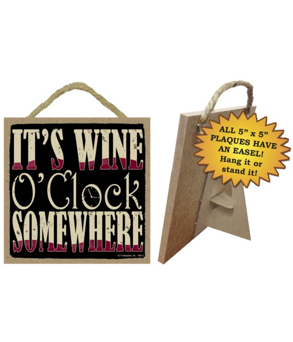 It's Wine O'clock 5x5 plaque