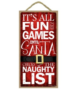 Its all fun and games until santa checks