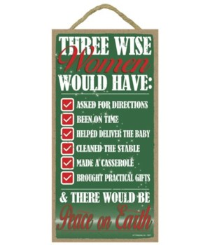 Three Wise Women would have - Green with
