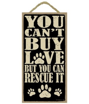 You can't buy love, but you can rescue i