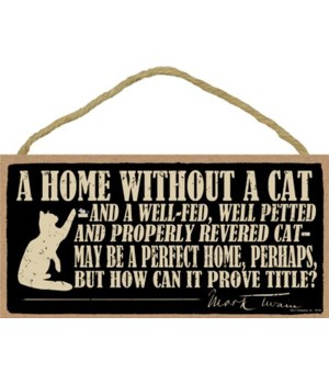 A home without a cat -- and a well-fed,