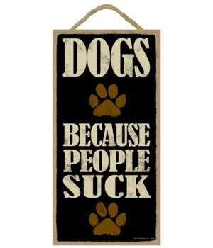 Dogs Because People Suck 5x10
