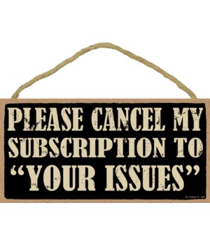 "Please cancel my subscription to ""Your I"