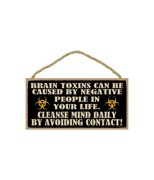 BRAIN TOXINS CAN BE CAUSED BY NEGATIVE P