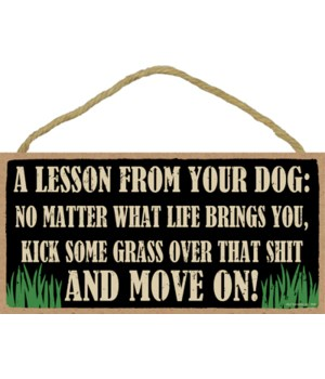 5x10 A lesson from your dog: No matter w