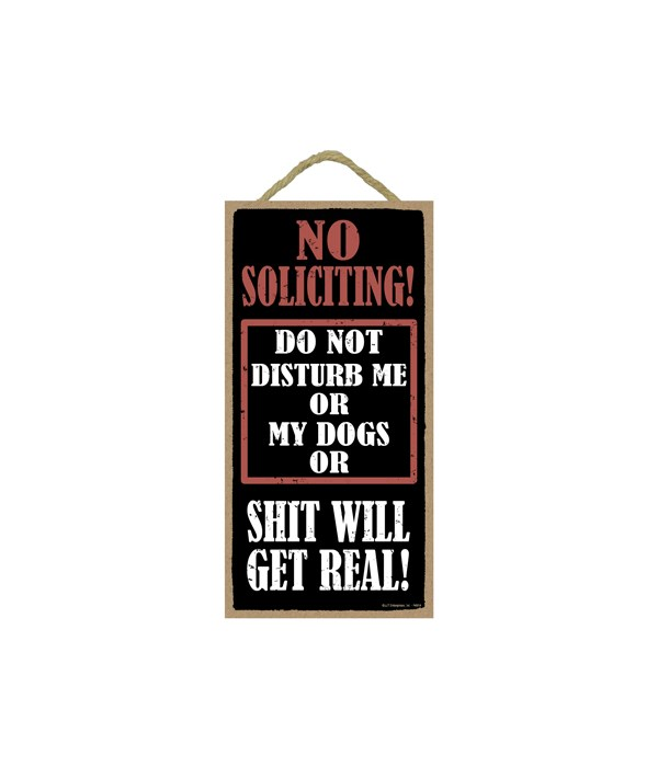 5x10 No Soliciting - shit will get real!