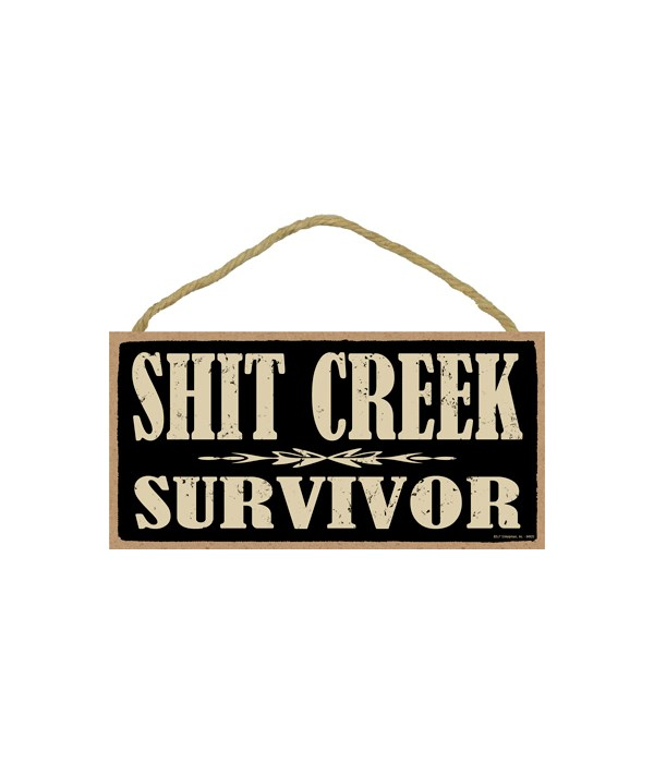 5x10 Shit Creek Survivor