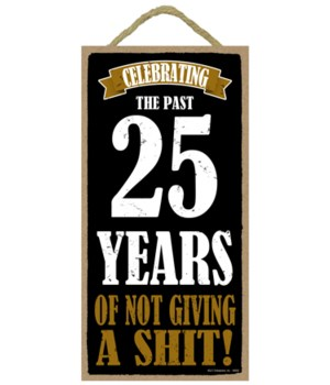 5x10 Celebrating 25 Years of not giving