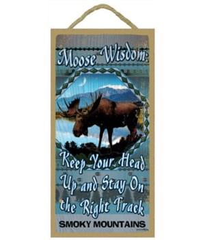 Moose Wisdom 5x10