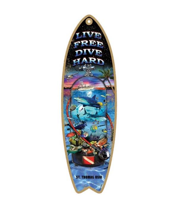 Live free dive hard Surfboard