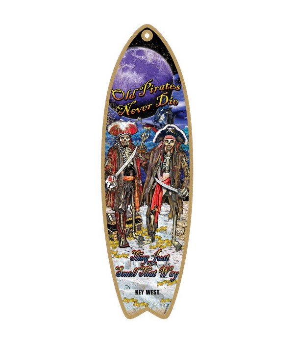 Old pirates never die Surfboard