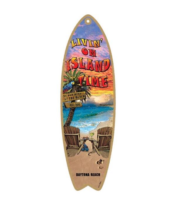 Livin' on island time Surfboard