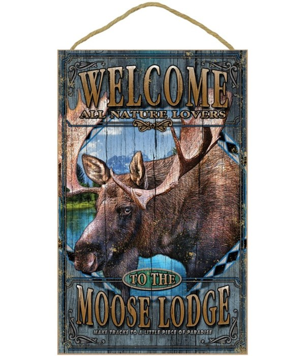 Moose Lodge welcome 10x16 sign