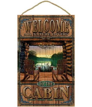 Cabin welcome 10x16 sign