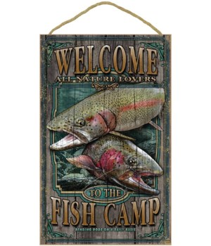 Fish Camp welcome 10x16 sign