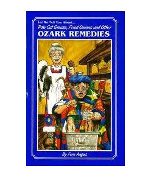 Ozark Old Time Remedies Info Book