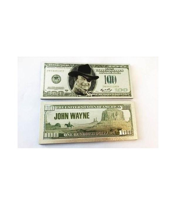 JOHN WAYNE MAGNET - $100 BILL #1