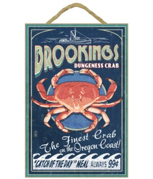 """Dungeness Crab Sign - """"Brookings, Oregon"""