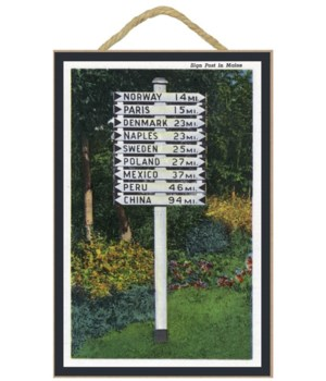 Maine - Mile Marker Sign Post of Odd Dis