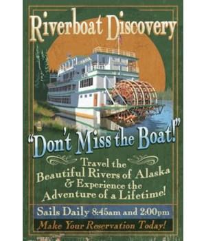 Fairbanks, Alaska - Riverboat Discovery