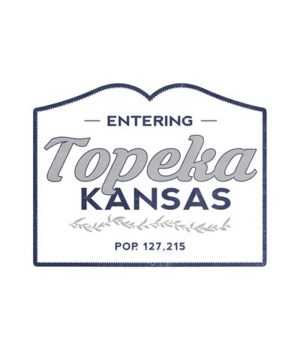Topeka, Kansas - now Entering (Blue)