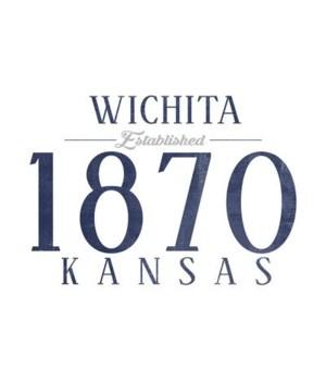 Wichita, Kansas -Established Date (Blue)