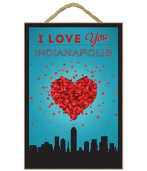 I Love You Indianapolis, Indiana - Lante