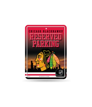 PARKING SIGN - CHIC BLACKHAWKS