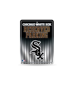 PARKING SIGN - CHIC WHITE SOX