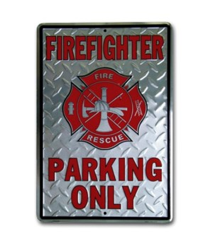 Fire Fighter Parking Sign