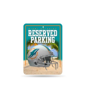 PARKING SIGN - MIA DOLPHINS